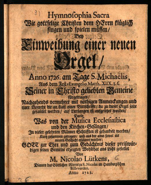 Niclaus Lütkens: Hymnosophia Sacra. [...]. Hamburg/Billwerder 1728, fol. A 1r.